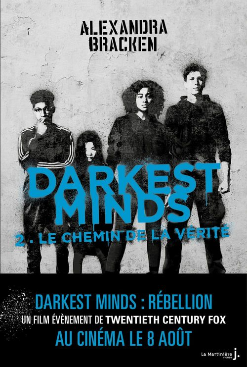 Darkest Minds (Les Insoumis), tome 2 : Le chemin de la