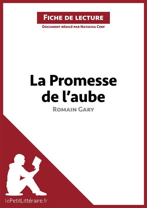 La Promesse De L'aube Résumé : promesse, l'aube, résumé, Fiche, Lecture, Promesse, L'aube, Romain, Résumé, Complet, Analyse, Détaillée, L'½uvre, Natacha, LePetitLittéraire.fr, Ebook, (ePub)