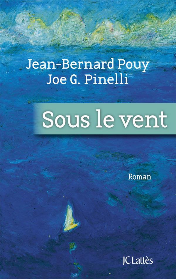 Sous Le Vent Paroles : paroles, Pouy,, Pinelli, Lattes, Grand, Format, Paroles, MANDE