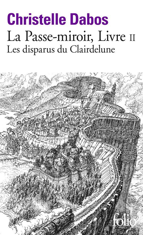 La Passe Miroir Ebook Gratuit : passe, miroir, ebook, gratuit, Passe-miroir, Disparus, Clairdelune, Christelle, Dabos, Gallimard, Poche, Livre, NANCY