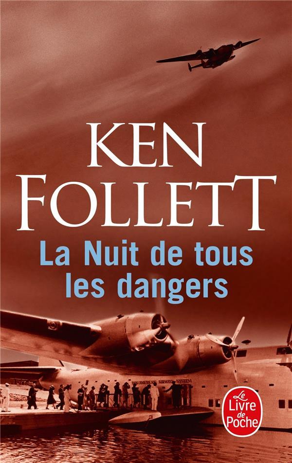 La Nuit De Tous Les Dangers : dangers, Dangers, Follett, Librairie, Generale, Francaise, Poche, Livre, Fête, FIGEAC