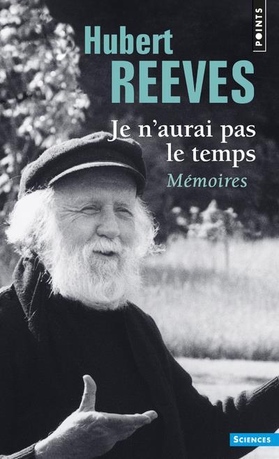 Paroles Je N Aurai Pas Le Temps : paroles, aurai, temps, N'aurai, Temps, Mémoires, Hubert, Reeves, Points, Poche, Paroles, MANDE