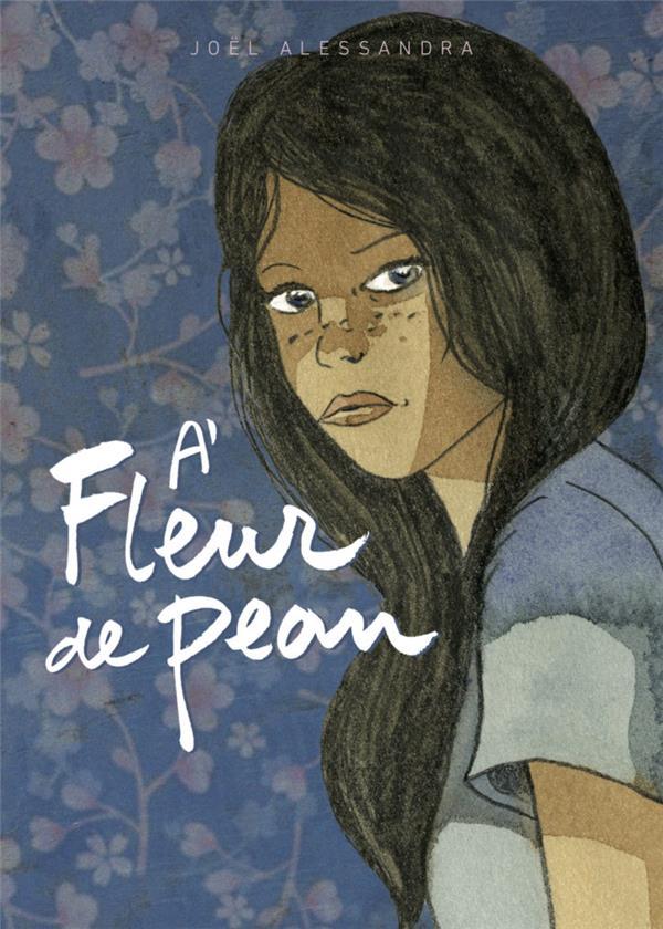 Livre A Fleur De Peau : livre, fleur, Fleur, Joël, Alessandra, Filidalo, Grand, Format, Livre, NANCY