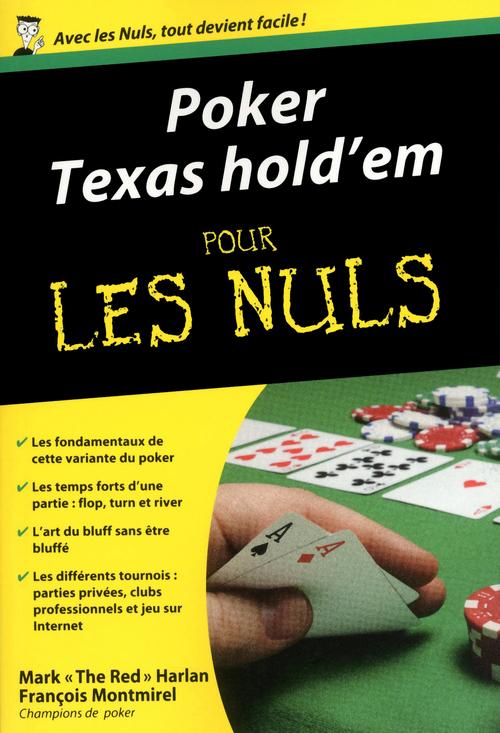 Le Poker Pour Les Nuls : poker, Poker, Texas, Hold'em, Harlan,, François, Montmirel, First, Ebook, (ePub), L'Alinéa, MARTIGUES