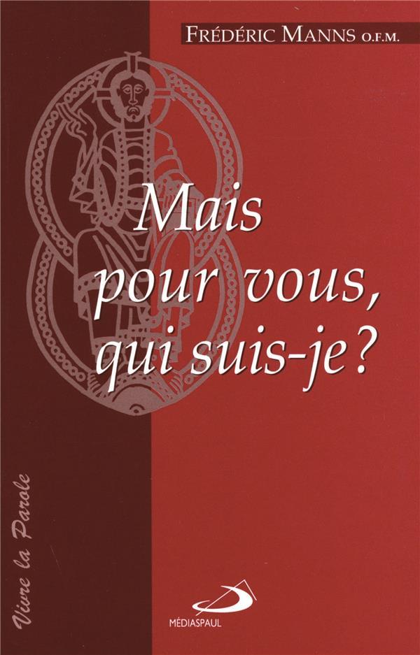 Pour Vous Qui Suis-je : suis-je, Vous,, Suis-je, Frédéric, Manns, Mediaspaul, Grand, Format, Livre, NANCY