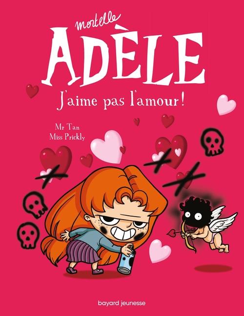 J Aime Lire Pdf Gratuit : gratuit, Mortelle, Adèle, J'aime, L'amour, Prickly,, Rémi, Chaurand, Bayard, Jeunesse, Ebook, (pdf), Confluence, SARREGUEMINES