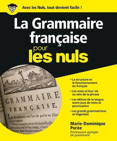 La Grammaire Pour Les Nuls : grammaire, Grammaire, Francaise, Marie-Dominique, Porée, First, Grand, Format, Bouquinette, STRASBOURG