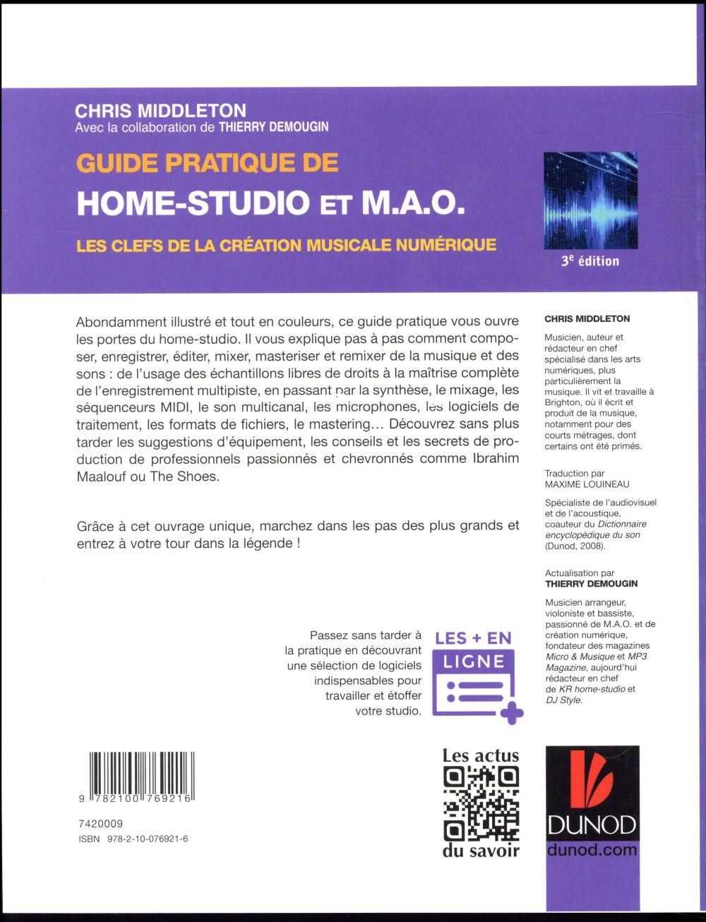 guide pratique de home studio et mao les clefs de la creation musicale numerique 3e edition chris middleton dunod grand format le hall du
