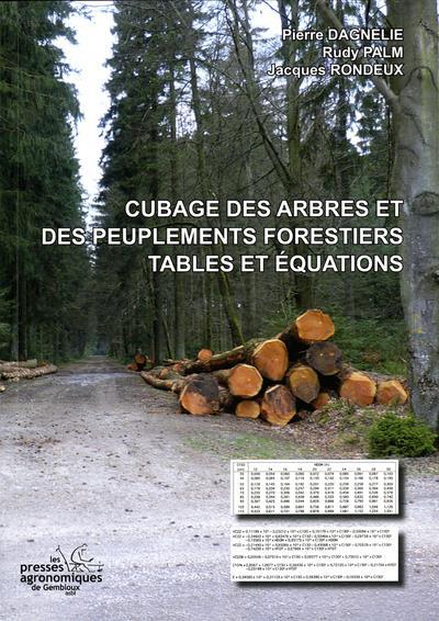 cubage des arbres et des peuplements forestiers tables et equations pierre dagnelie presses agronomiques gembloux grand format espace