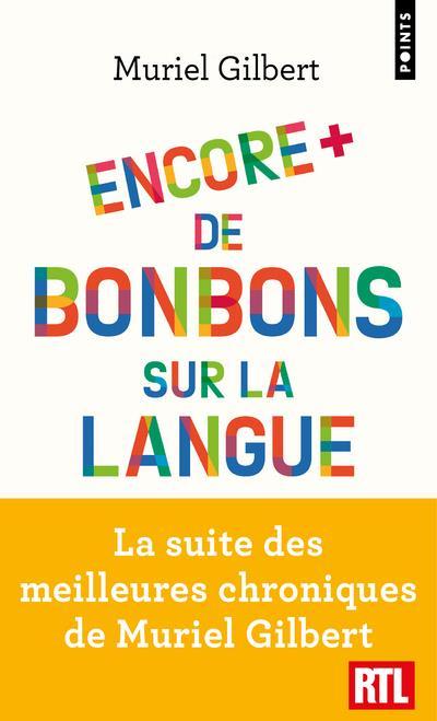 Un Bonbon Sur La Langue : bonbon, langue, Encore, Bonbons, Langue, Français, Surprendre, Gilbert, Muriel, Points, Poche, Livre, NANCY