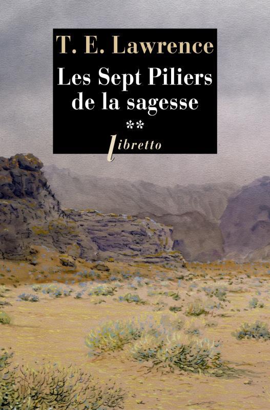 Les 7 Piliers De La Sagesse : piliers, sagesse, Piliers, Sagesse, Thomas, Edward, Lawrence, Libretto, Poche, Place, Libraires