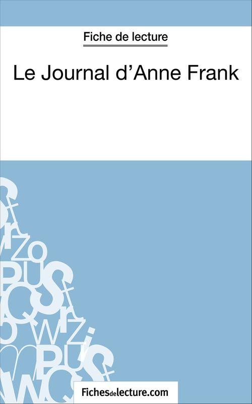 Le Journal D Anne Frank Epub : journal, frank, Journal, D'Anne, Frank, Fiche, Lecture, Analyse, Complète, L'½uvre, Sophie, Lecomte, FichesDeLecture.com, Ebook, (ePub), Livre, NANCY