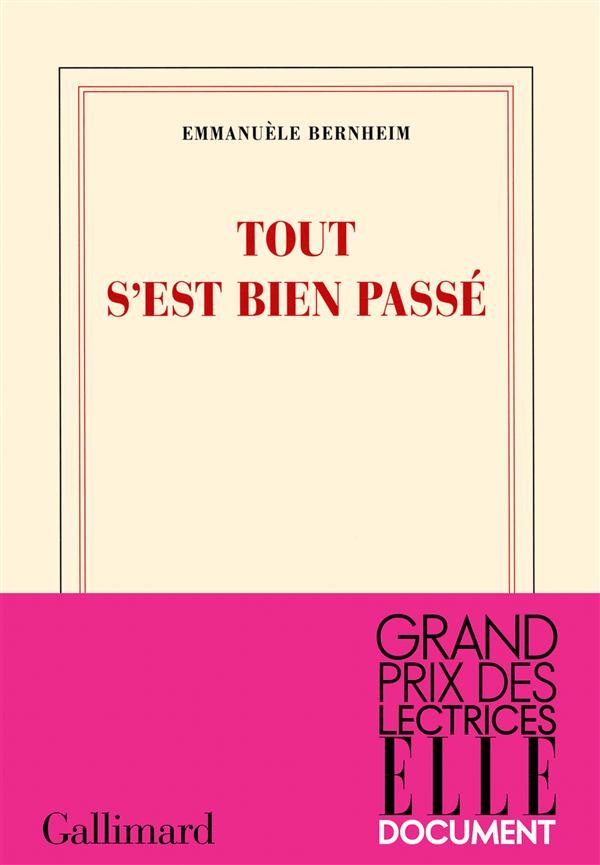 Tout S Est Bien Passe : passe, S'est, Passé, Emmanuèle, Bernheim, Librairie, Ombres, Blanches