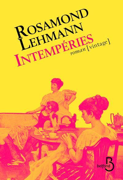 Intempéries - Rosamond Lehmann - Belfond - Grand format - Le Hall du Livre  NANCY