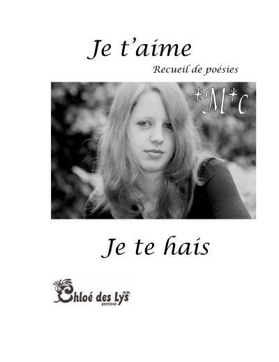 Je T'aime Mais Je Te Hais : t'aime, T'aime,, Chloe, Grand, Format, Livre, NANCY