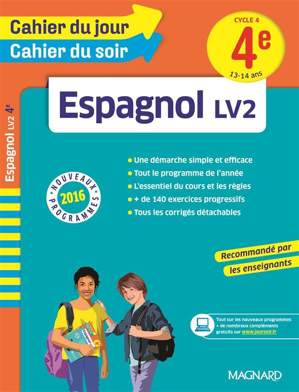 A Ce Soir En Espagnol : espagnol, Cahiers, Jour/, Espagnol, Cycle, 4ème, 13-14, (nouveaux, Programmes, 2016), Collectif, Magnard, Grand, Format
