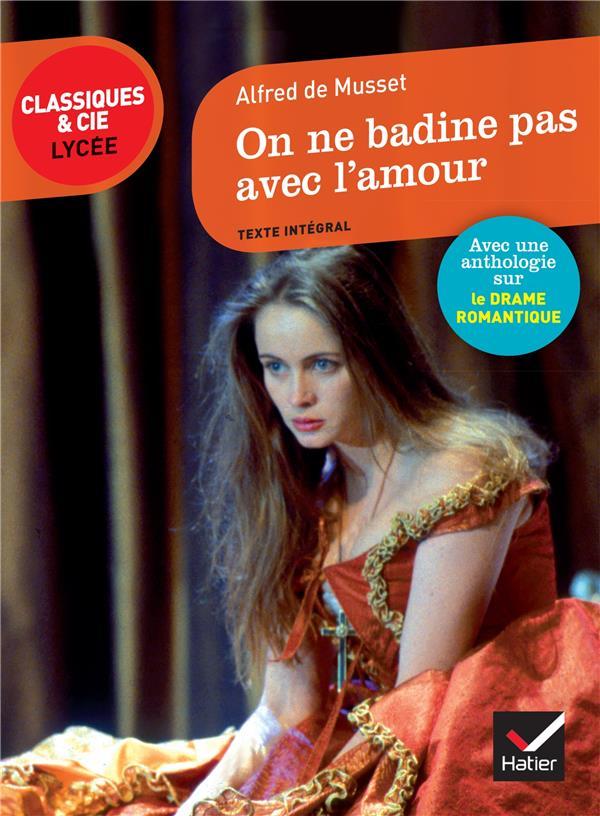 On Ne Badine Pas Avec L Amour : badine, amour, Badine, L'amour, Alfred, Musset, Hatier, Poche, Livre, NANCY