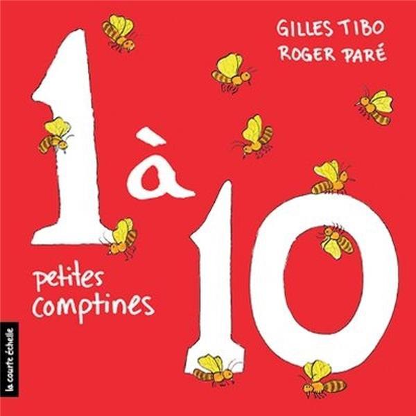 1 à 10 ; petites comptines