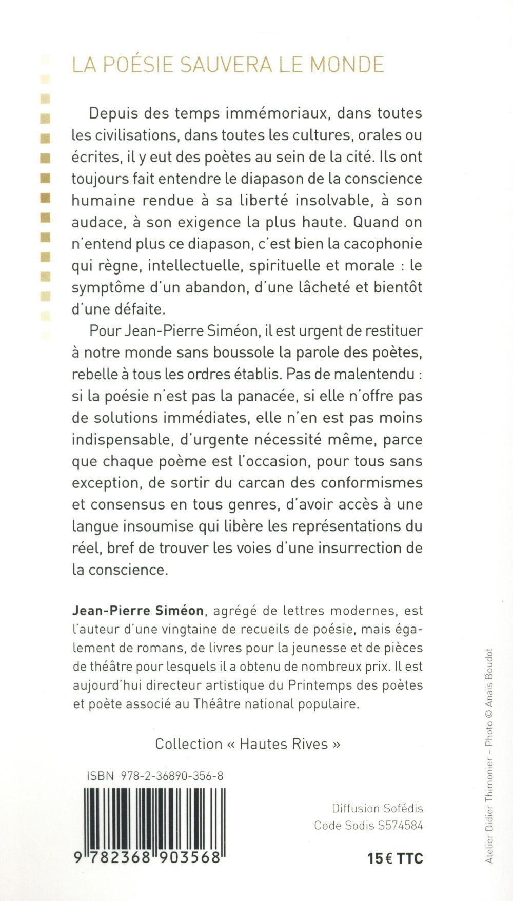 La Poésie Sauvera Le Monde : poésie, sauvera, monde, Poésie, Sauvera, Monde, Jean-Pierre, Siméon, Passeur, Grand, Format, Librairie, Passages