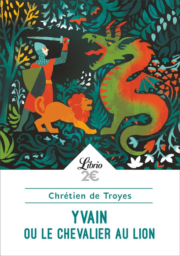 Yvain Ou Le Chevalier Au Lion Audio : yvain, chevalier, audio, Yvain, Chevalier, Chrétien, Troyes, Poche, Albertine, New-York