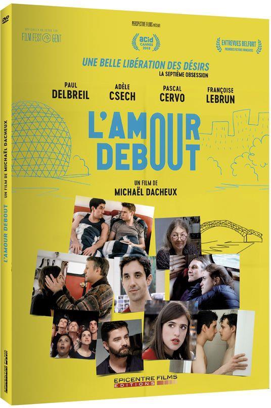 L'Amour debout (2018), un film de Michaël Dacheux