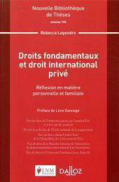 Droits fondamentaux et droit international privé ; réflexion en matière personnelle et familiale