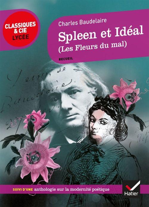 Les Fleurs Du Mal Baudelaire Pdf : fleurs, baudelaire, Spleen, Idéal, Fleurs, Charles, Baudelaire, Hatier, Ebook, Bookeenstore