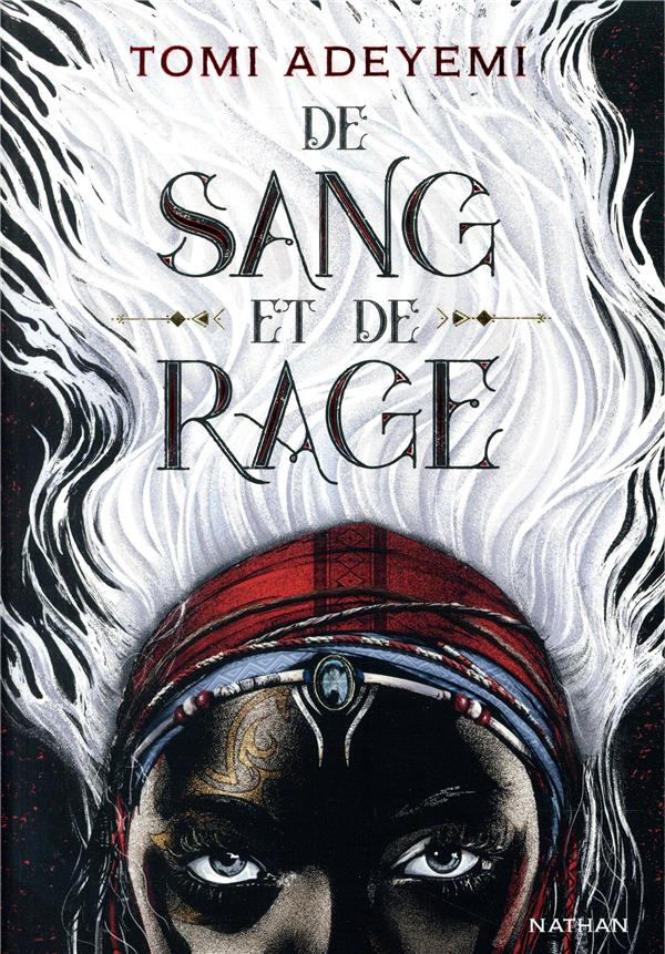 Children of blood and bone t.1 ; de sang et de rage