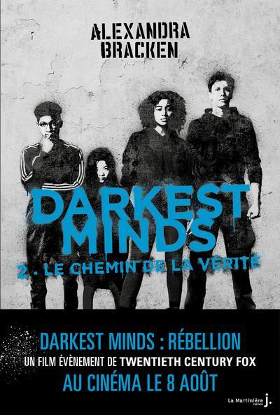 Darkest Minds Le Chemin De La Vérité Film : darkest, minds, chemin, vérité, Darkest, Minds, Chemin, Vérité, Alexandra, Bracken, Martiniere, Jeunesse, Grand, Format, Livre, NANCY