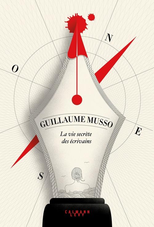 La Vie secrète des écrivains - Guillaume Musso - Babelio