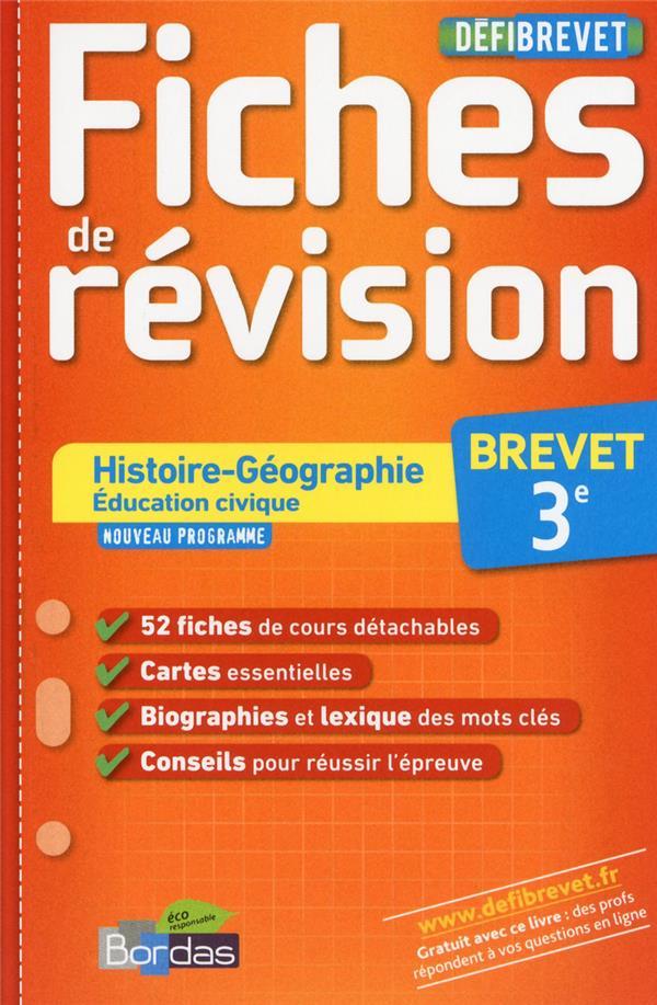 Defibrevet Fiches De Revision Histoire Geographie Education Civique 3e Edition 2013 Martine Lassus Bordas Poche Maison De La Presse
