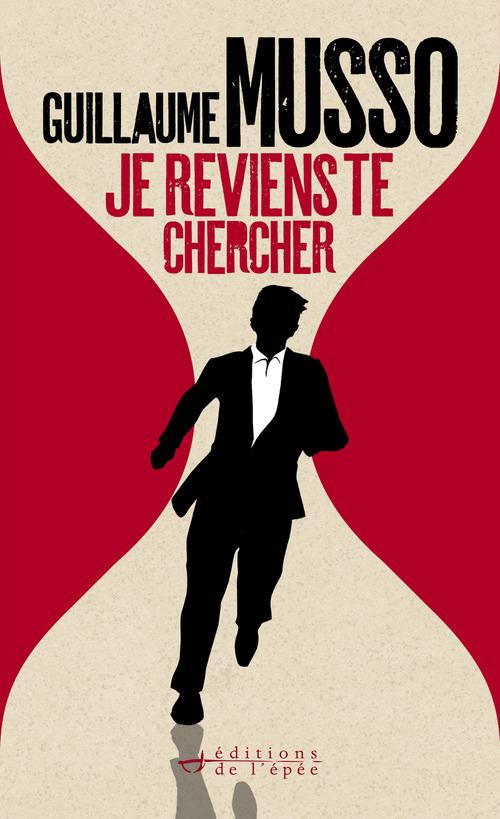 La Vie Secrete Des Ecrivains Epub Gratuit : secrete, ecrivains, gratuit, Reviens, Chercher, Guillaume, Musso, Éditions, L'épée, Ebook, (ePub), E-readers.ch