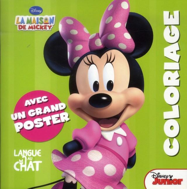 La maison de Mickey ; Minnie ; coloriage - Disney - Langue Au Chat