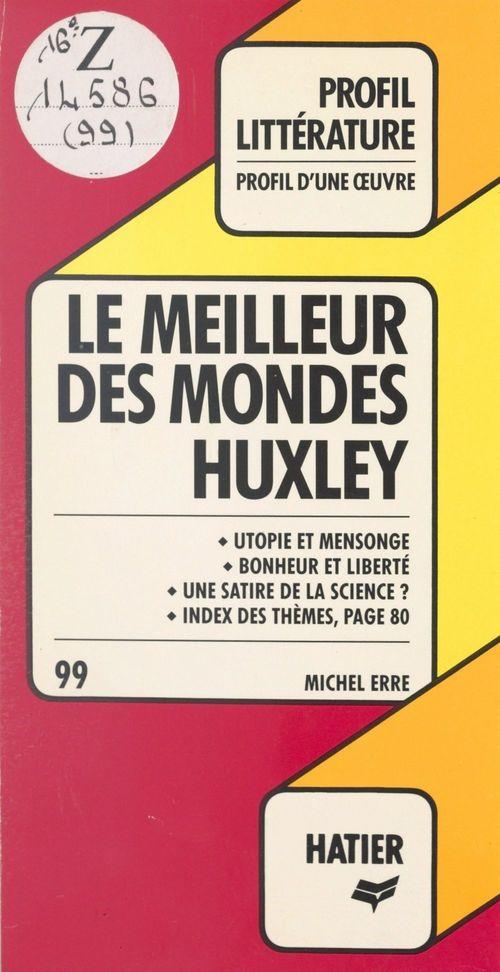 Le Meilleur Des Mondes Epub : meilleur, mondes, Meilleur, Mondes,, Huxley, Michel, Hatier, (réédition, Numérique, FeniXX), Ebook, (ePub), L'Alinéa, MARTIGUES