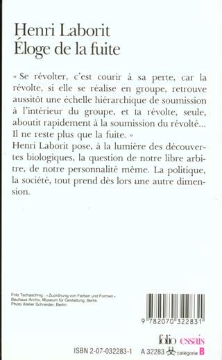L éloge De La Fuite : éloge, fuite, Fuite, Henri, Laborit, Gallimard, Poche, Librairie, PARIS
