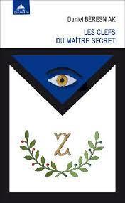 Le Signe Du Silence Du Maitre Secret : signe, silence, maitre, secret, Clefs, Maître, Secret, Daniel, Béresniak, Detrad, Grand, Format, Livre, NANCY