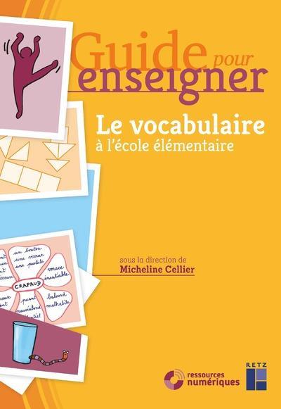 Guide Pour Enseigner Le Vocabulaire : guide, enseigner, vocabulaire, GUIDE, ENSEIGNER, Vocabulaire, L'école, élémentaire, Micheline, Cellier, Grand, Format, Livre, NANCY