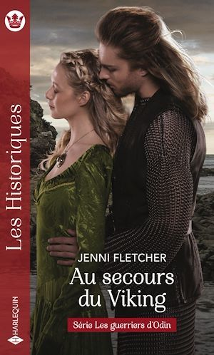 Viking, l'âme des guerriers de antony smith. Les Guerriers D Odin T 4 Au Secours Du Viking Jenni Fletcher Harlequin Ebook Epub Le Hall Du Livre Nancy
