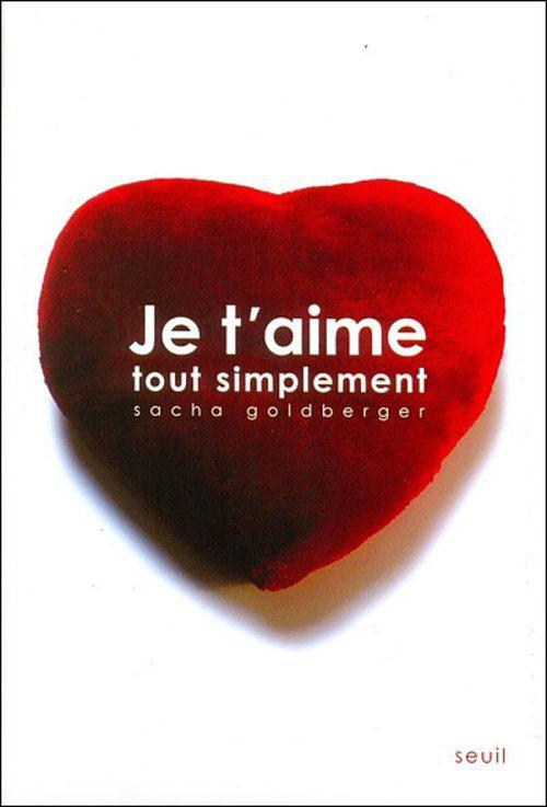 Je T Aime En Tunisien : tunisien, T'aime, Simplement, Sacha, Goldberger, Seuil, Beaux-livres, KITAB, TUNIS, COLISEE