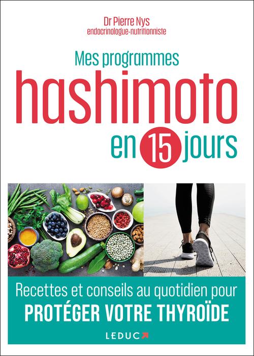 Aliments Pour Reguler La Thyroide : aliments, reguler, thyroide, Programmes, Hashimoto, Jours, Pierre, Éditions, Leduc.s, Ebook, (ePub), Livres, Numériques
