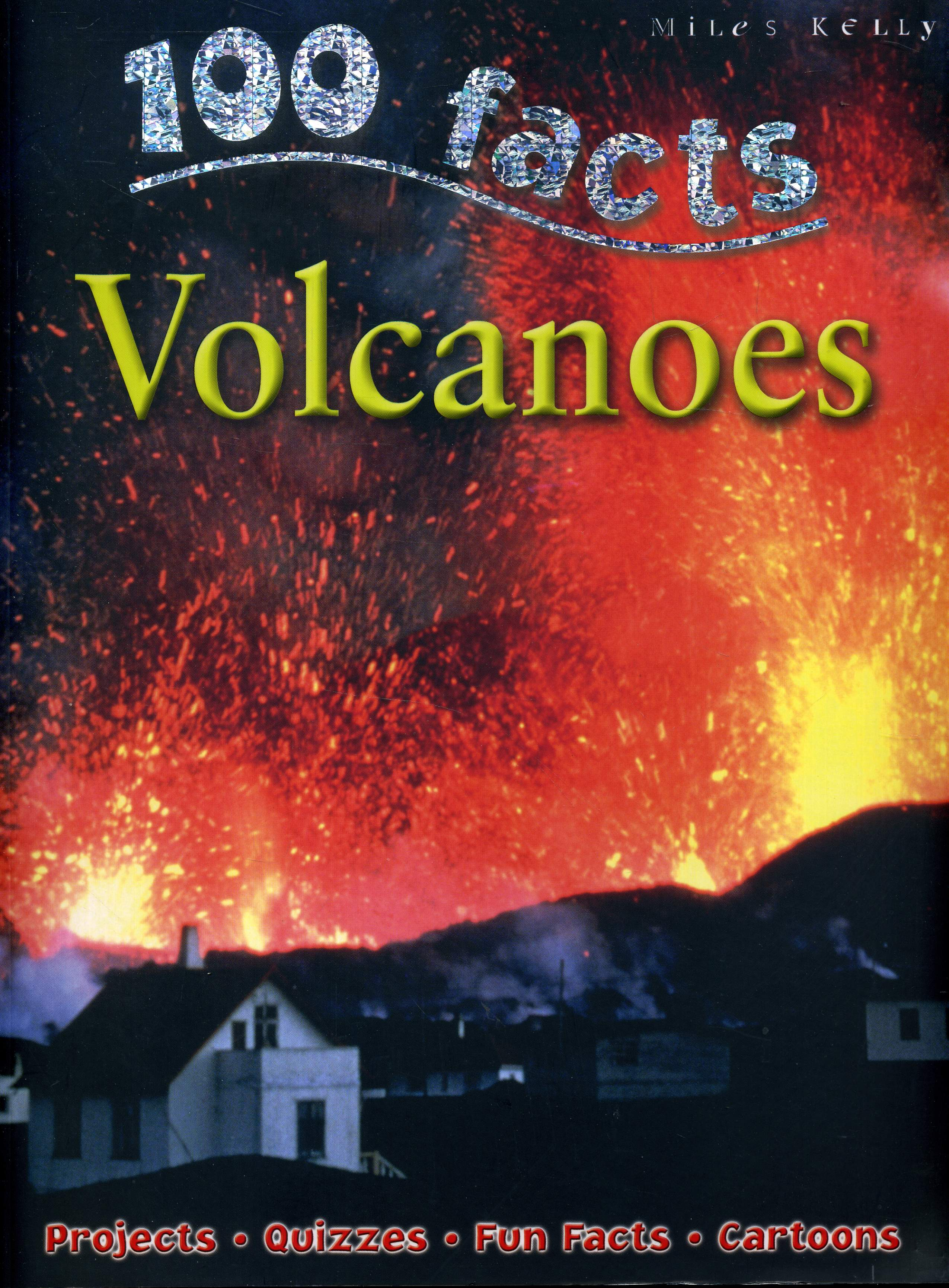 Volcanoes 100 Facts