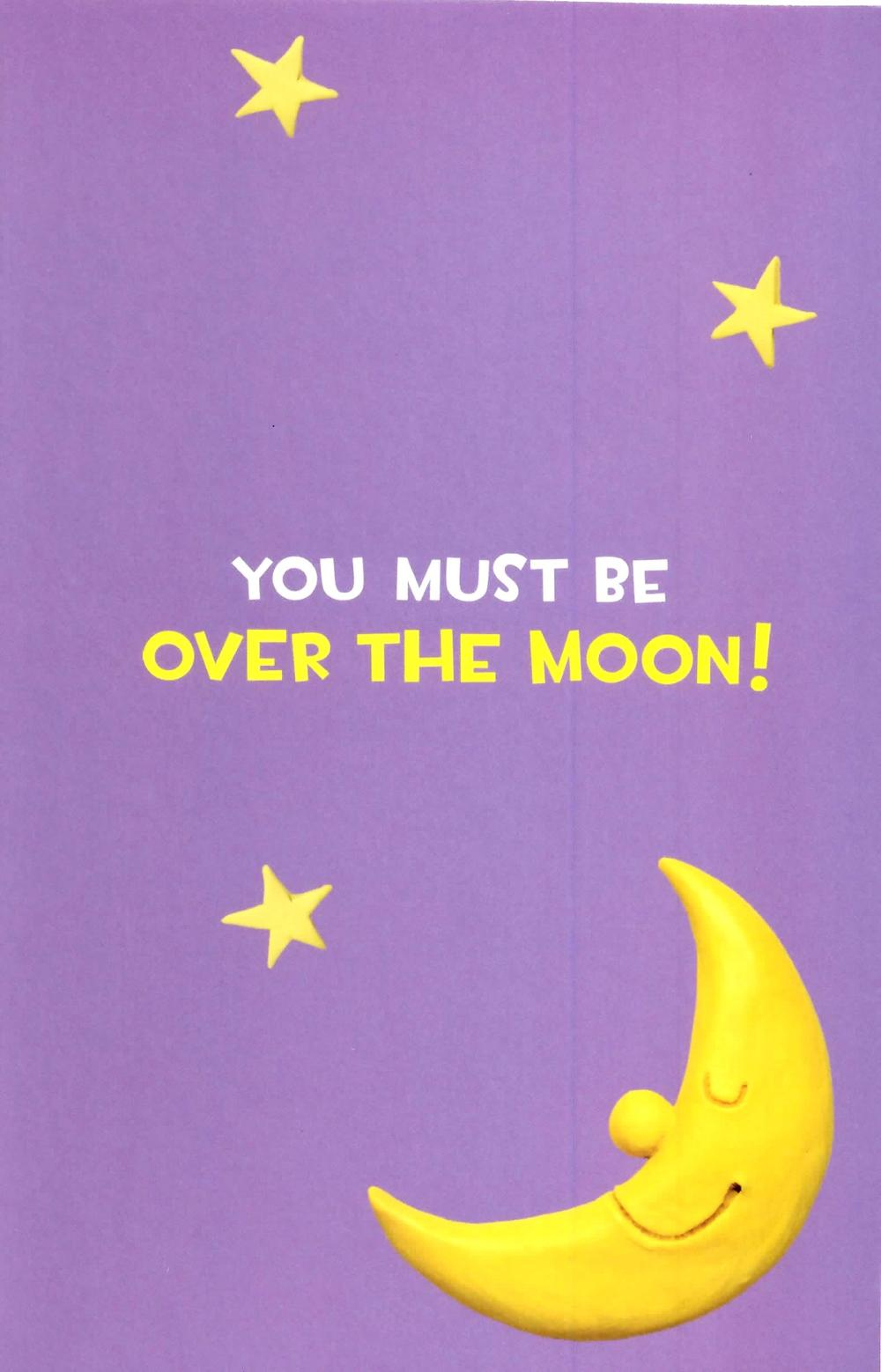 You Must Be Over The Moon Congratulations Greeting Card