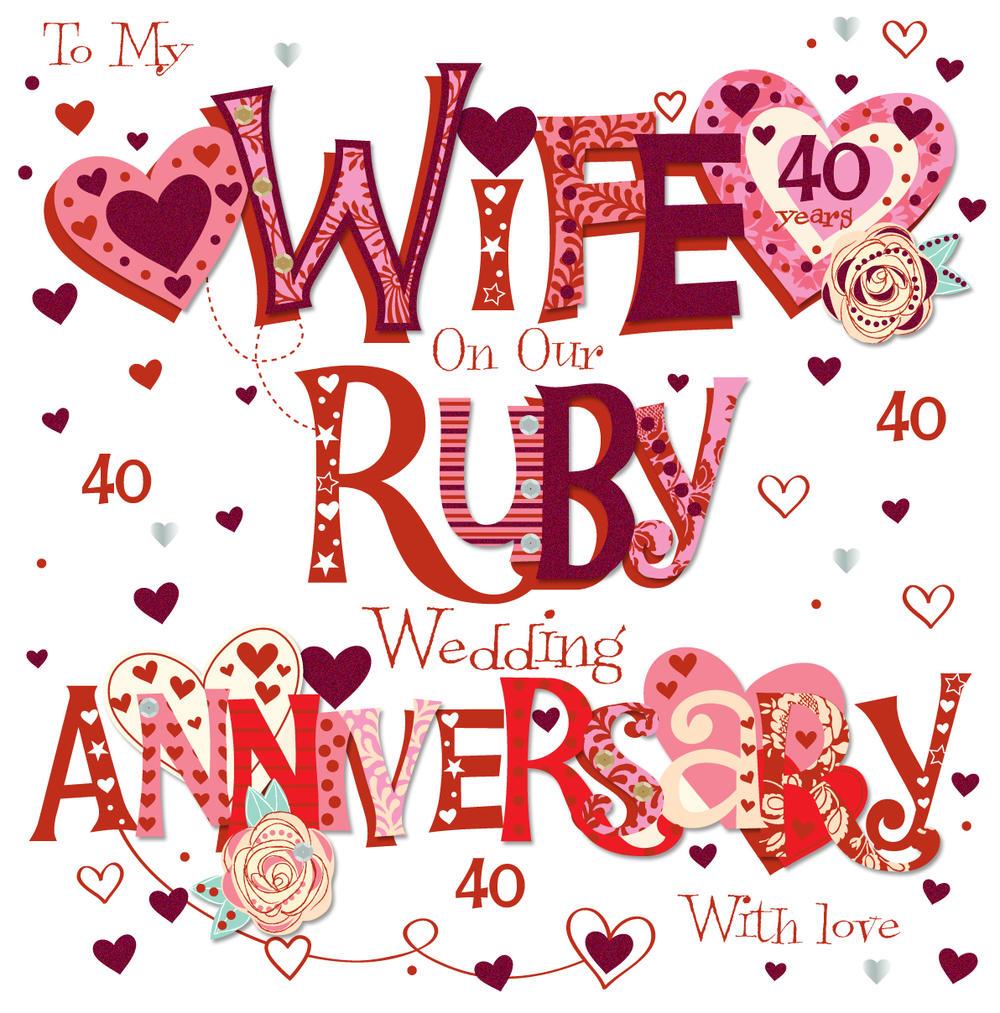 Wife Ruby 40th Wedding Anniversary Greeting Card  Cards