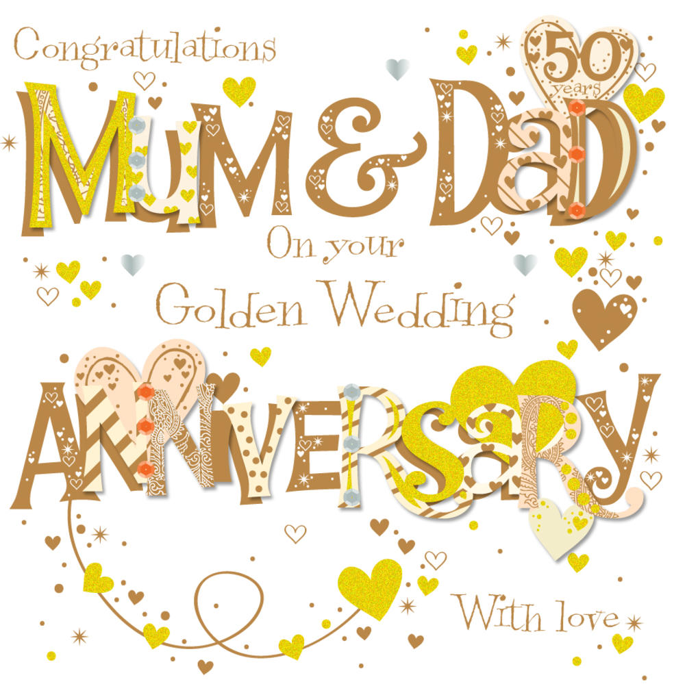 Mum  Dad Golden 50th Wedding Anniversary Greeting Card  Cards  Love Kates