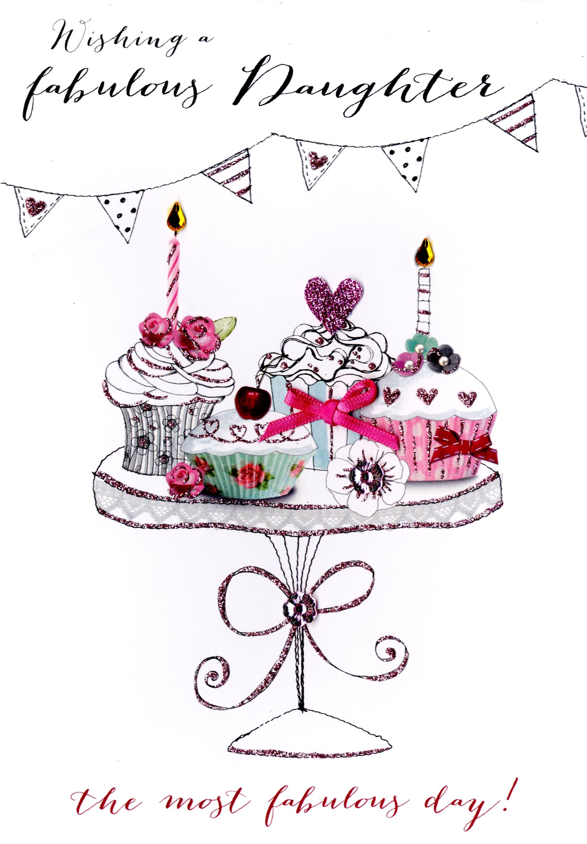 Fabulous Daughter Birthday Embellished Greeting Card Cards