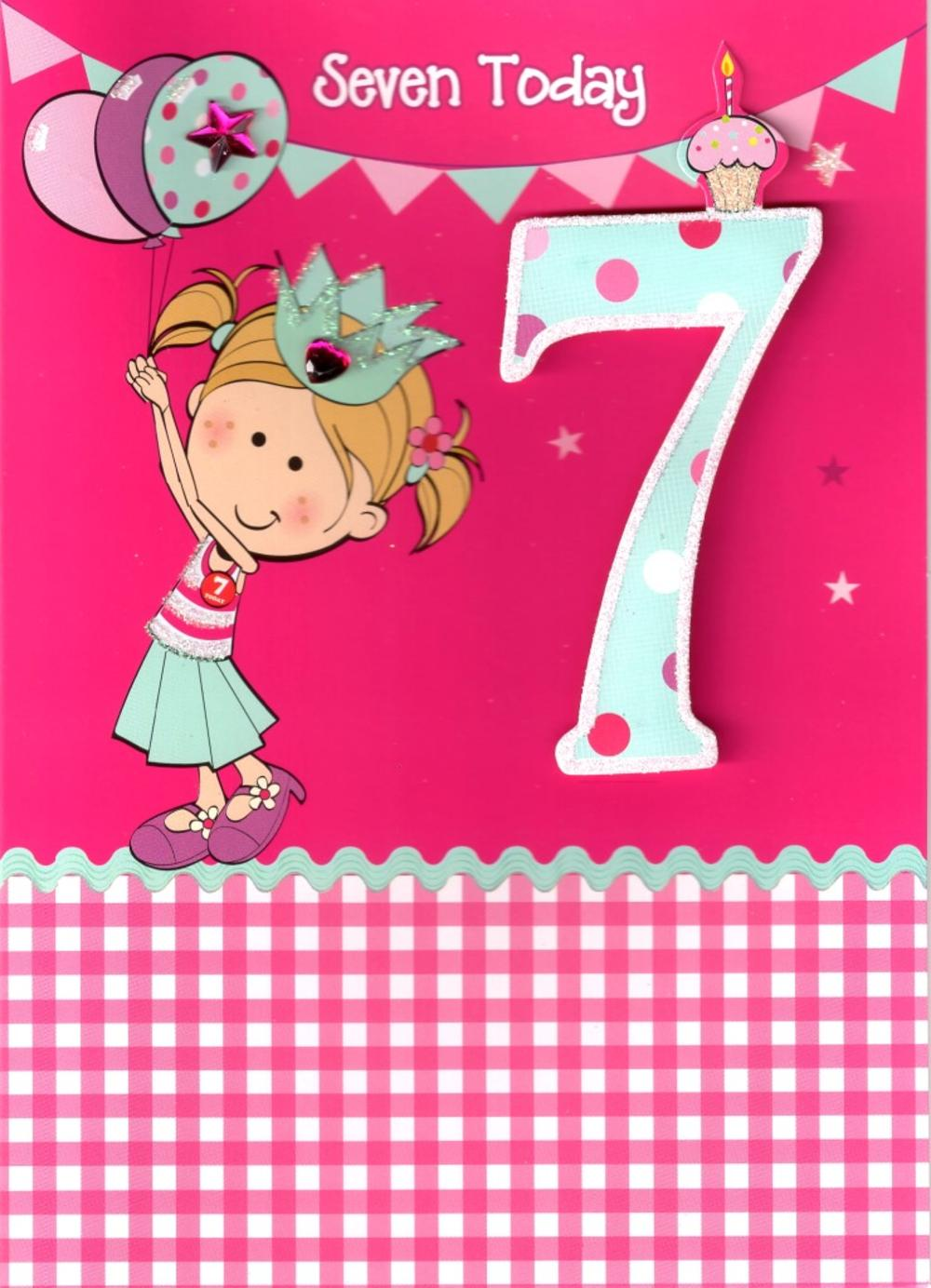 Girls 7th Birthday 7 Seven Today Card Cards Love Kates