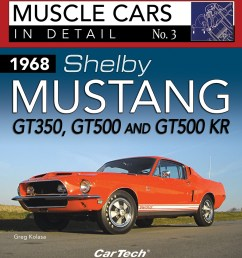 sentinel shelby mustang 1968 gt350 gt500 gt500 kr codes vin build tag in detail book [ 900 x 982 Pixel ]