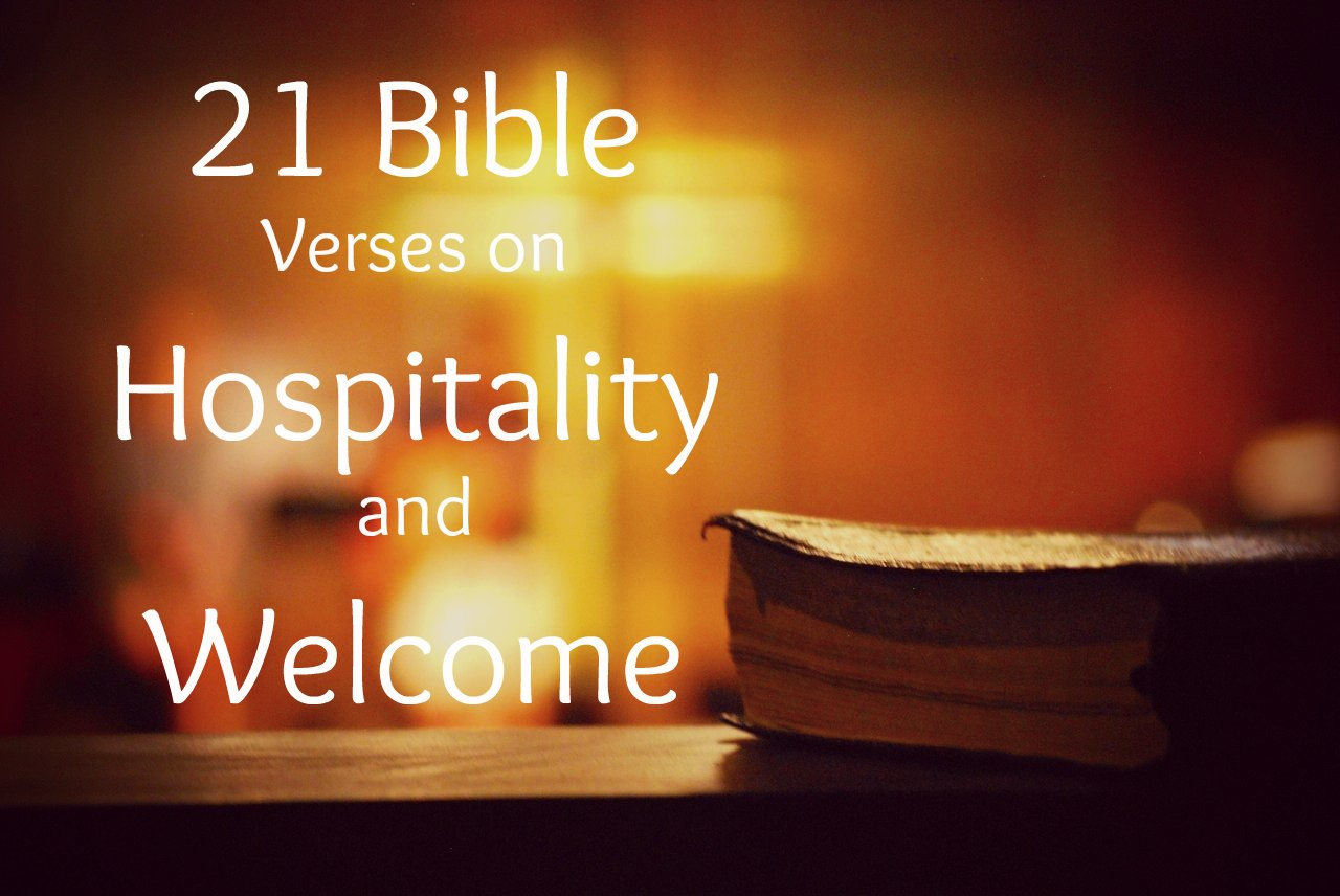 21 Scripture Verses On Biblical Hospitality