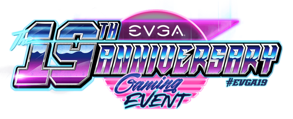 EVGA 19th Anniversary Gaming Event 2018