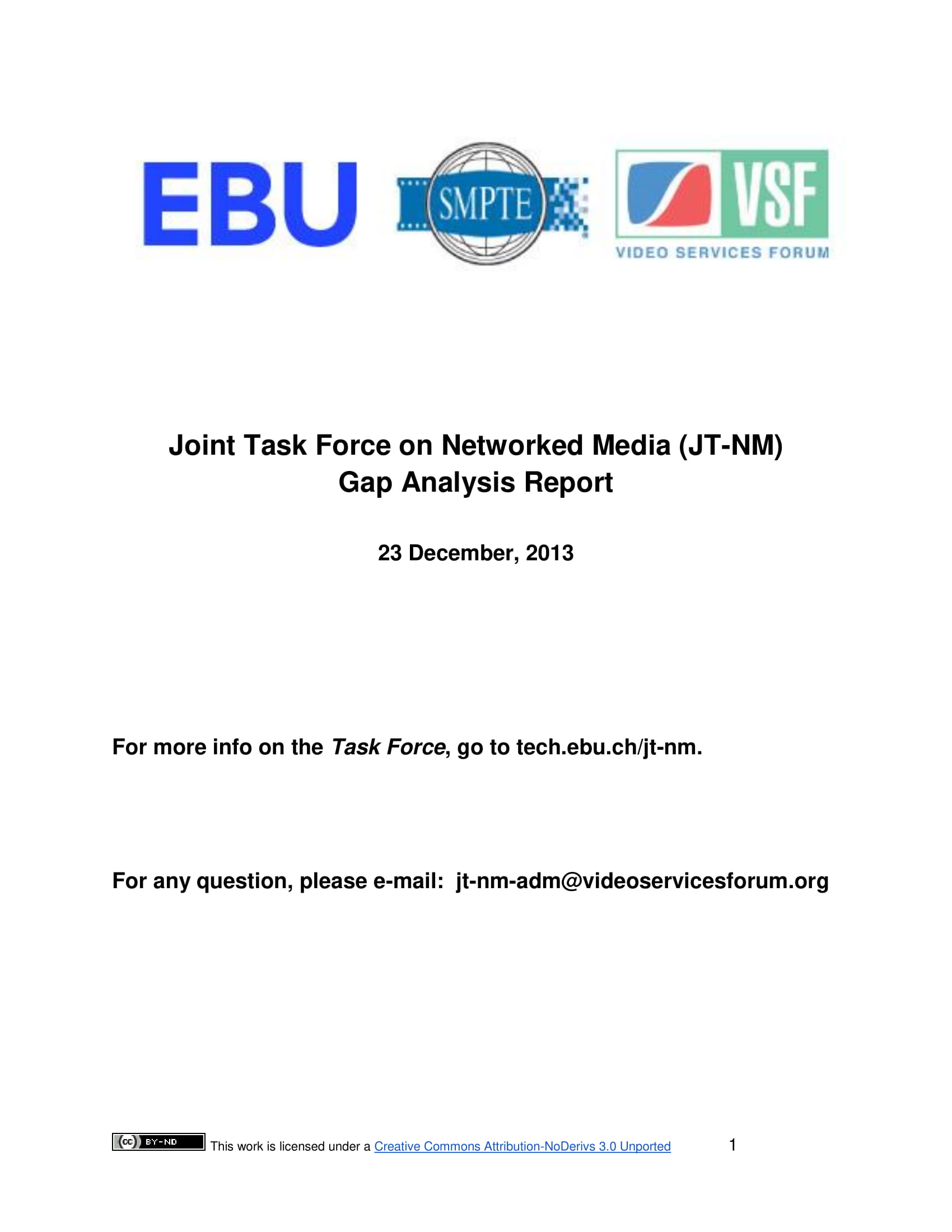 Joint Tasked Force And Network Media Gap Analysis Report Example